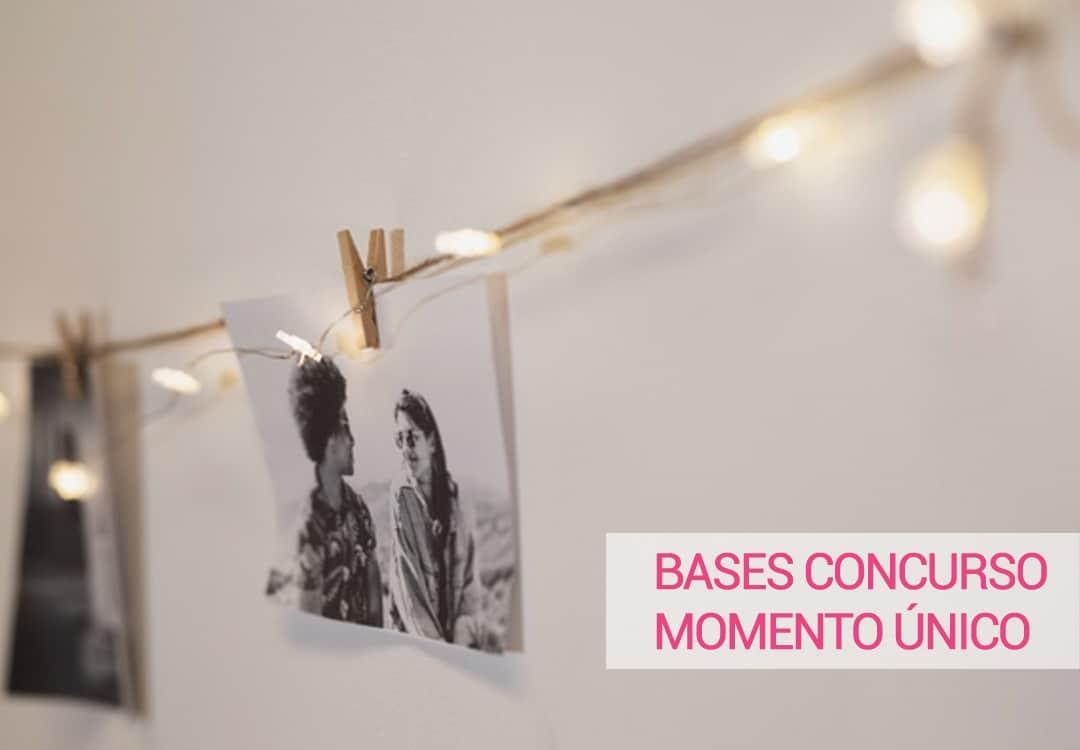 BASES CONCURSO MOMENTO ÚNICO
