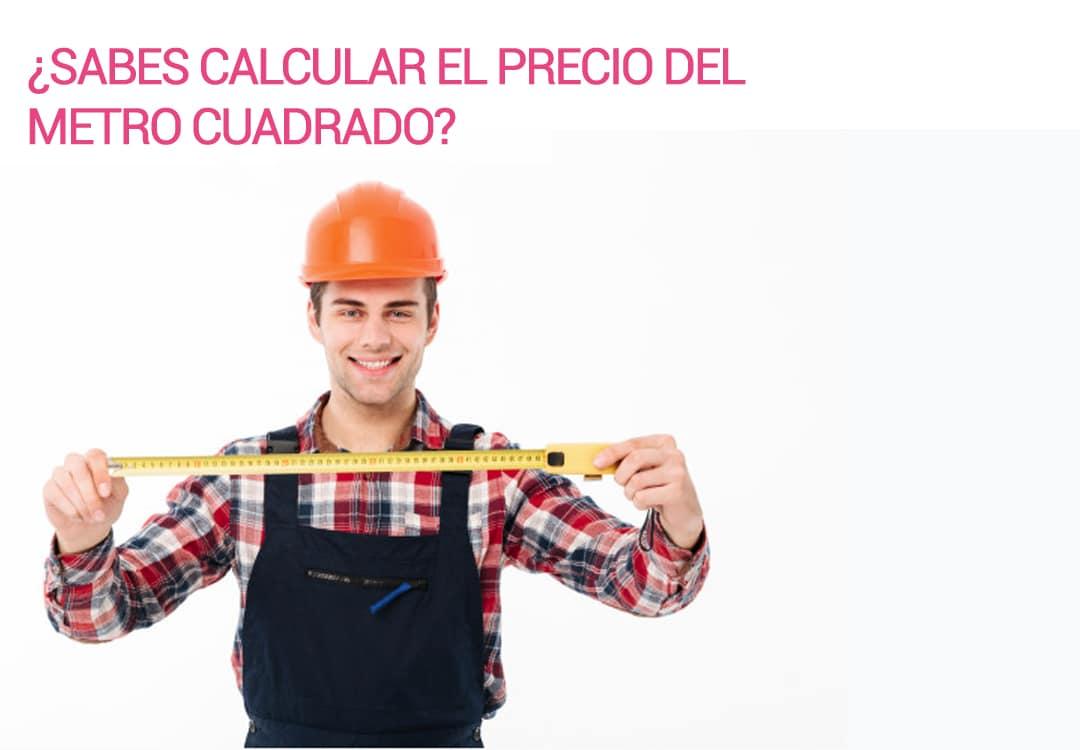 ¿Sabes Calcular El M2 En España Y Qué Precio Tiene?