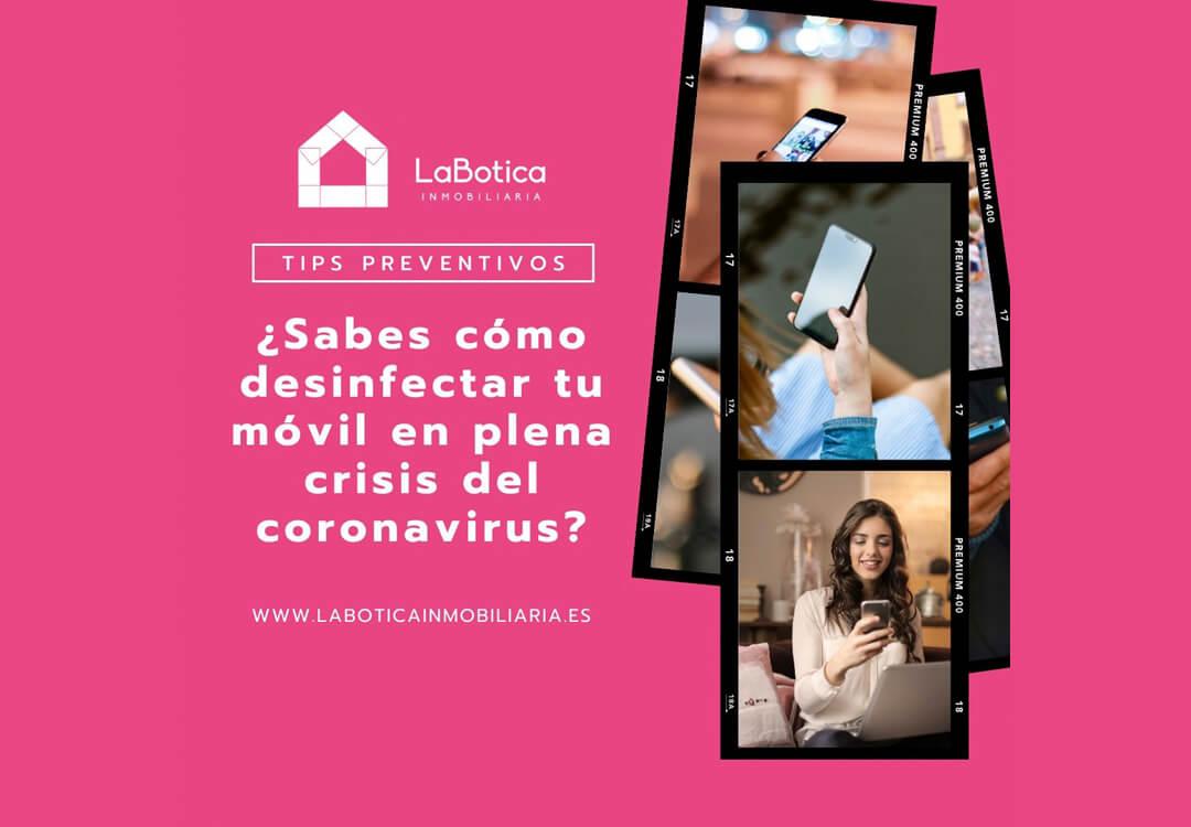 ¿Sabes Cómo Desinfectar Tu Móvil En Plena Crisis Del Coronavirus?
